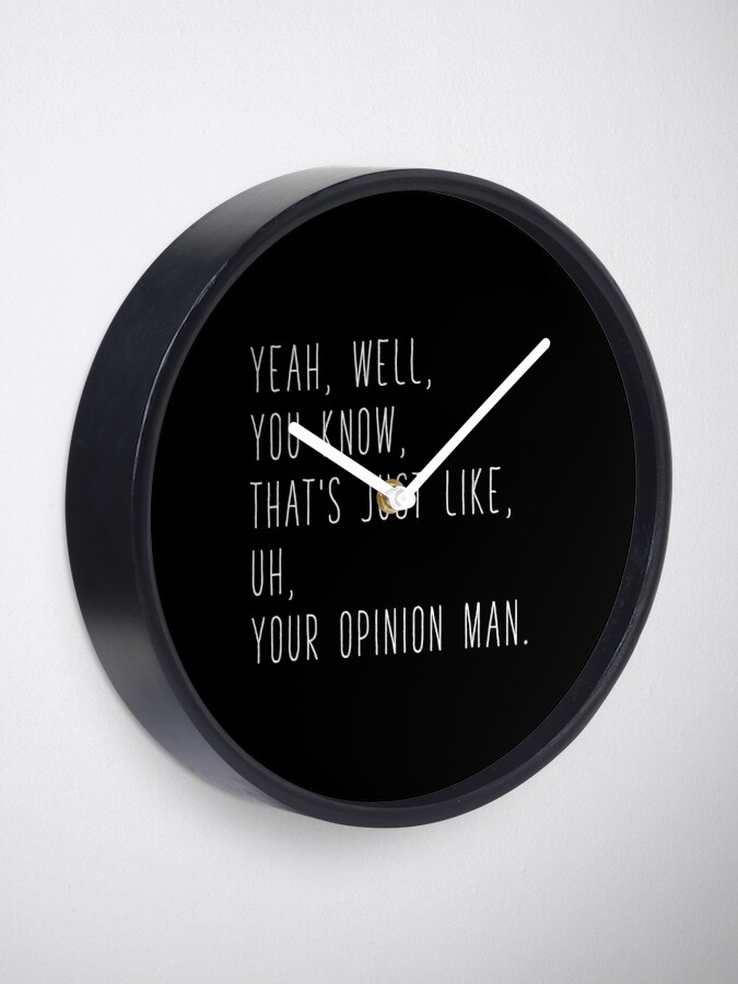 Alternate view of The Big Lebowski Quote Clock