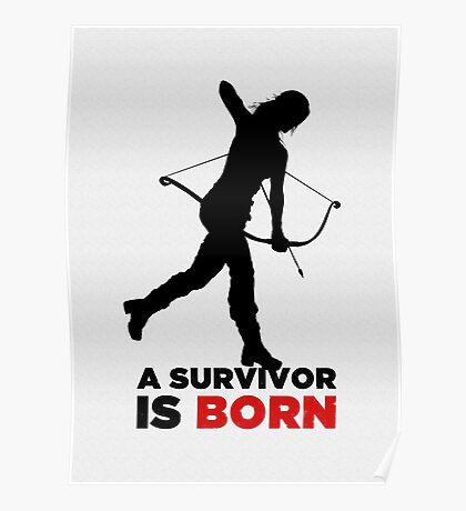 A Survivor is Born [black] Poster