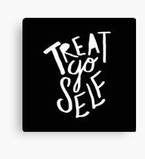 Treat Yo Self II Canvas Print