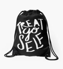 Treat Yo Self II Drawstring Bag