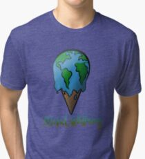 GLOBAL WARMING Tri-blend T-Shirt