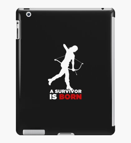 A Survivor is Born [white] iPad Case/Skin