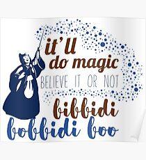 Bibbidi Bobbidi Boo Poster