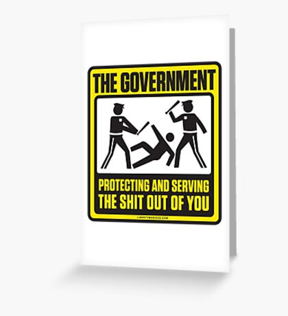 Protecting And Serving The Shit Out Of You Greeting Card