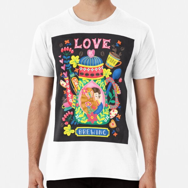 Coffee Lovers-Love Is Brewing Premium T-Shirt