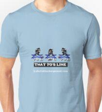 That 70's Line Unisex T-Shirt
