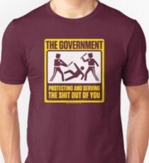 Protecting And Serving The Shit Out Of You Unisex T-Shirt