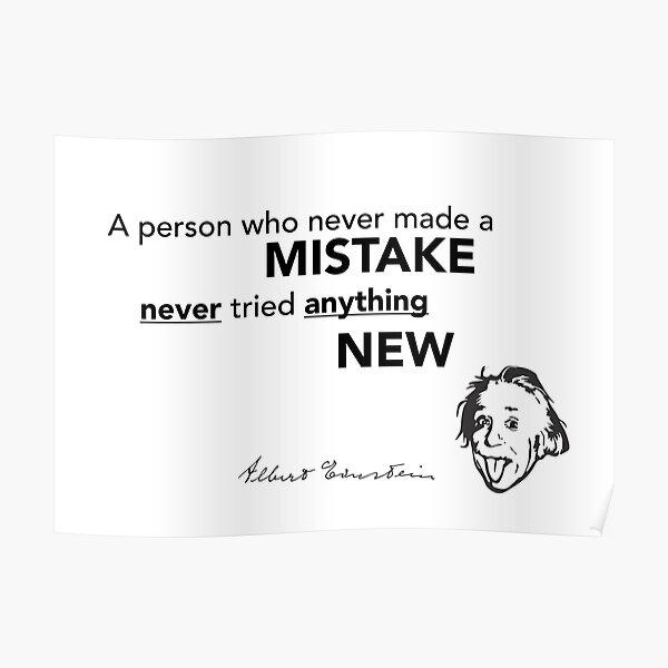 mistake new tried - albert einstein Poster