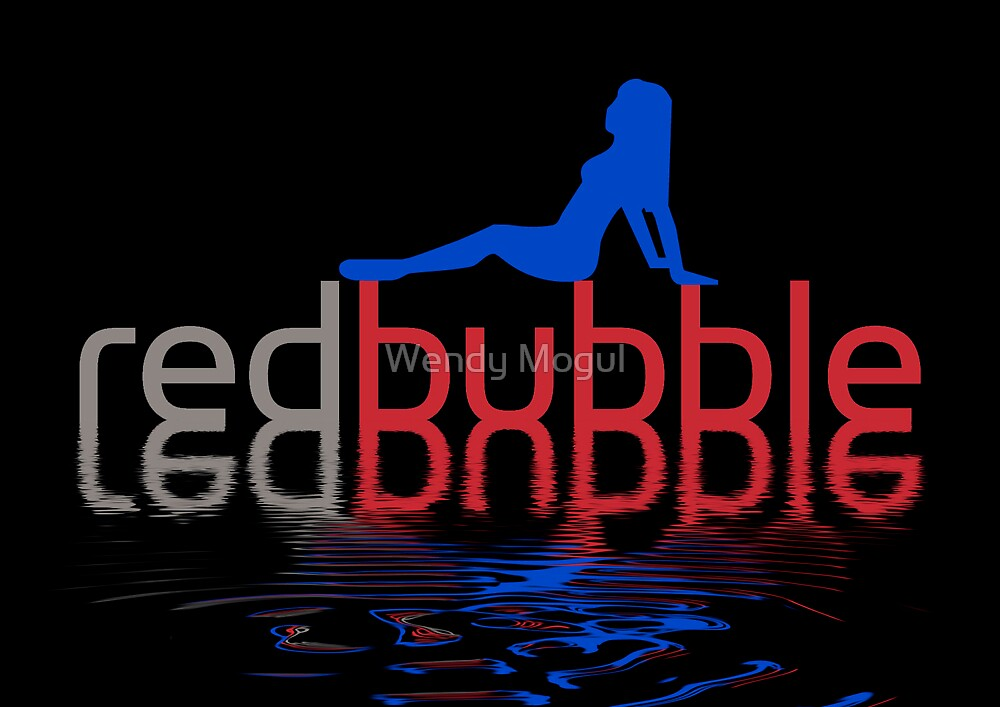 Redbubble Love!!! by Wendy Mogul