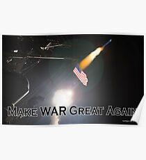 Make War Great Again Poster
