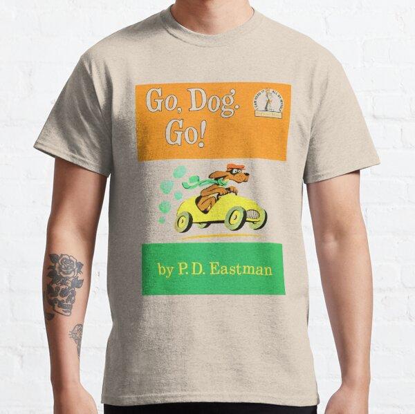 Gehe Hund gehe! Classic T-Shirt