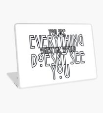 You See Everything Laptop Skin
