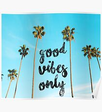 Good LA Vibes Only #redbubble Poster