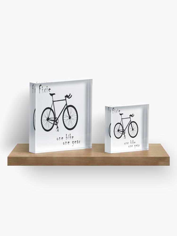Alternate view of Fixie - one bike one gear Acrylic Block