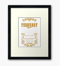 I Am February Woman Fire My Soul And Mouth Tshirt T-Shirt  Framed Print