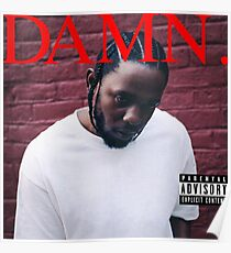 Damn - Kendrick Lamar [HIGH QUALITY] Poster
