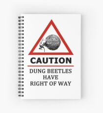 Dung Beetles Have Right of Way Road Sign Spiral Notebook