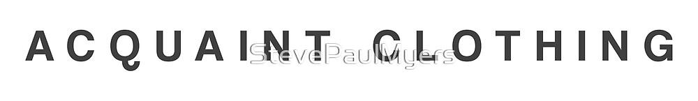 Acquaint Clothing Words - Dark Version by StevePaulMyers