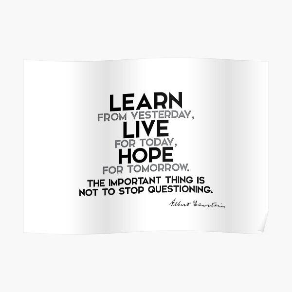 learn, live, hope - einstein Poster