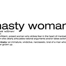 nasty woman by s2ray