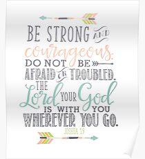 Joshua 1:9 Bible Verse Poster