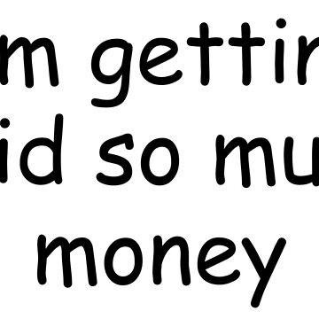 Get Money, Get Paid by RobertMato