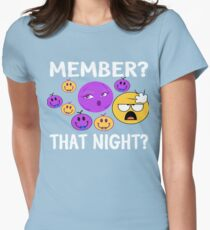 Member? Last Night? T-Shirt