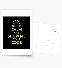 Keep Calm And Show Me Your Code Postcards