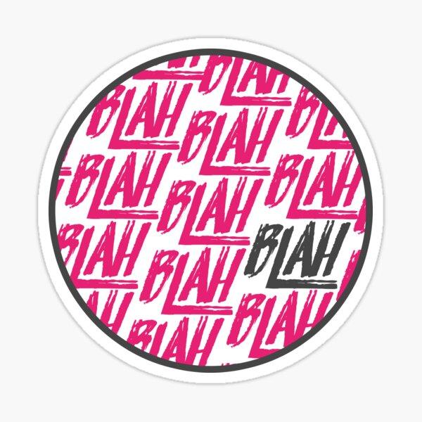 Blah Blah Blah | Spring Awakening Sticker