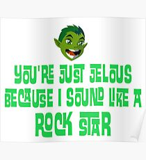 you're just jealous Poster