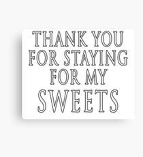 Thank You for Staying Canvas Print