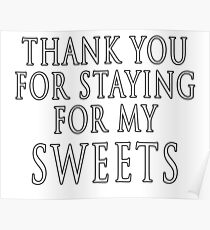 Thank You for Staying Poster