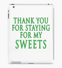 Thank You for Staying (Slytherin Colours) iPad Case/Skin