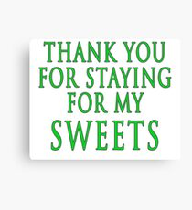 Thank You for Staying (Slytherin Colours) Canvas Print