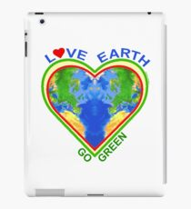 Love Earth Go Green (for light colors) iPad Case/Skin