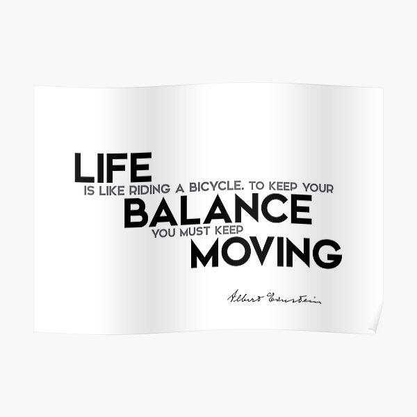 life is balance - einstein Poster