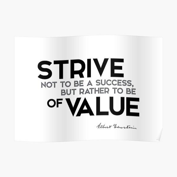 strive of value - einstein Poster