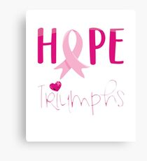 Hope Triumphs Breast Cancer Survivors Day 2017 Canvas Print