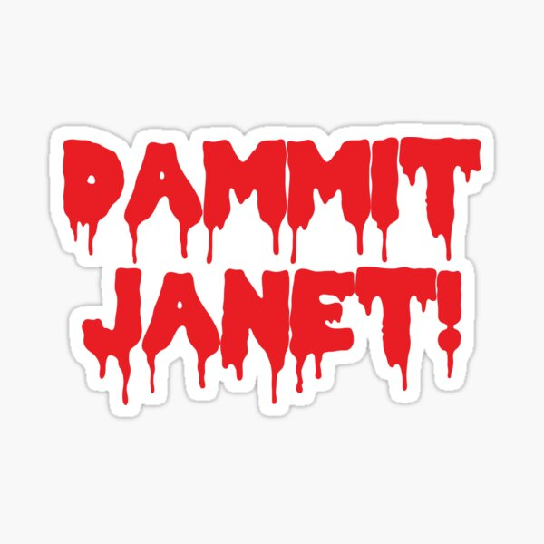 Dammit Janet Horror Film Dripping Blood Sticker