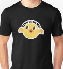Sing with Me! - Bird Animal Lover - Pet Owner  Unisex T-Shirt
