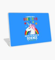 March For Unicorns Unless You Believe In Science Shirt Laptop Skin