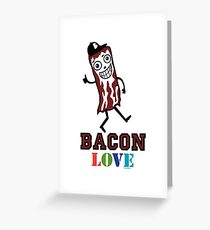 Bacon Love Greeting Card