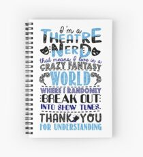 Theatre Nerd. Love Theatre. Spiral Notebook