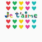 Je t'aime  by Andi Bird