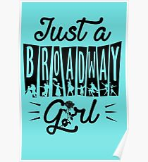 Just a Broadway Girl Poster