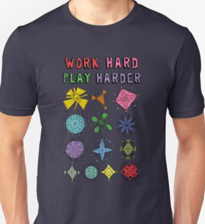 Work Hard Play Harder T-Shirt