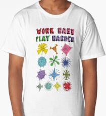 Work Hard Play Harder Long T-Shirt