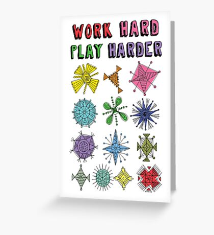 Work Hard Play Harder Greeting Card