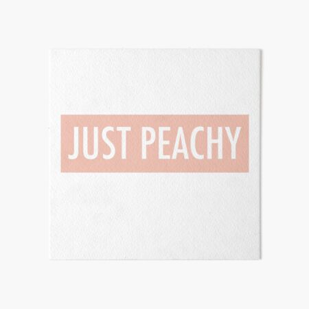 Just Peachy Art Board Print