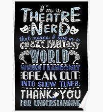 Theater-Sonderling-lustiges Geschenk für Theaterliebhaber Poster